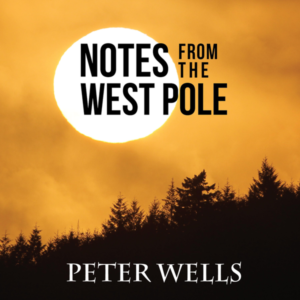Notes From The West Pole, Peter Wells, MP3 Digital Download